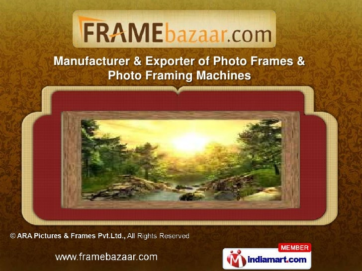 Manufacturer & Exporter of Photo Frames &        Photo Framing Machines