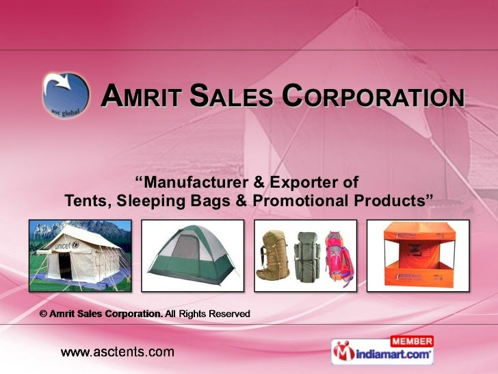 """A MRIT  S ALES  C ORPORATION """" Manufacturer & Exporter of  Tents, Sleeping Bags & Promotional Products"""""""