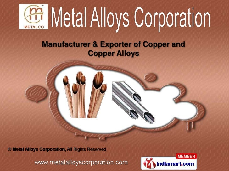 Manufacturer & Exporter of Copper and           Copper Alloys