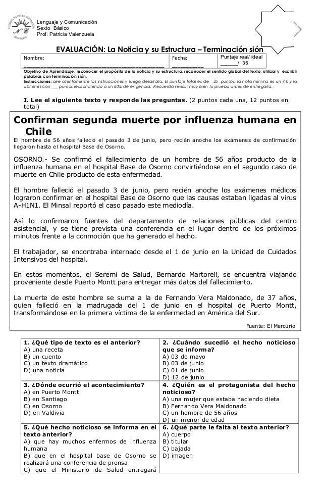 Lenguaje y Comunicación Sexto Básico Prof. Patricia Valenzuela EVALUACIÓN: La Noticia y su Estructura – Terminación sión N...