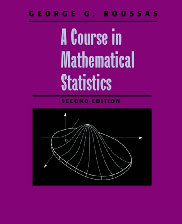 Contents  A Course in Mathematical Statistics Second Edition  i