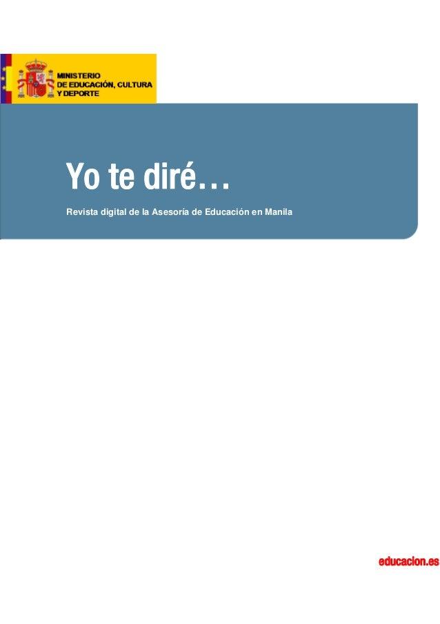 Yo te diré… Revista digital de la Asesoría de Educación en Manila educacion.es