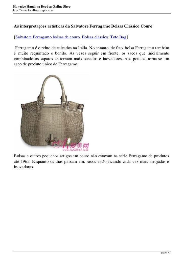 Hownice Handbag Replica Online Shophttp://www.handbags-replica.netAs interpretações artísticas da Salvatore Ferragamo Bols...