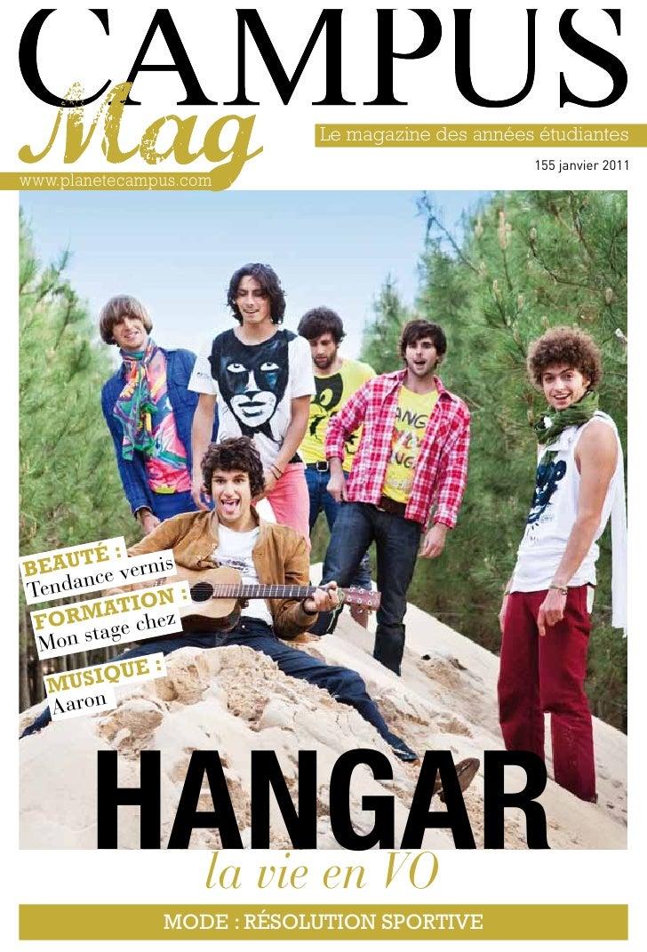 Le magazine des années étudiantes                                                        155 janvier 2011www.planetecampus...