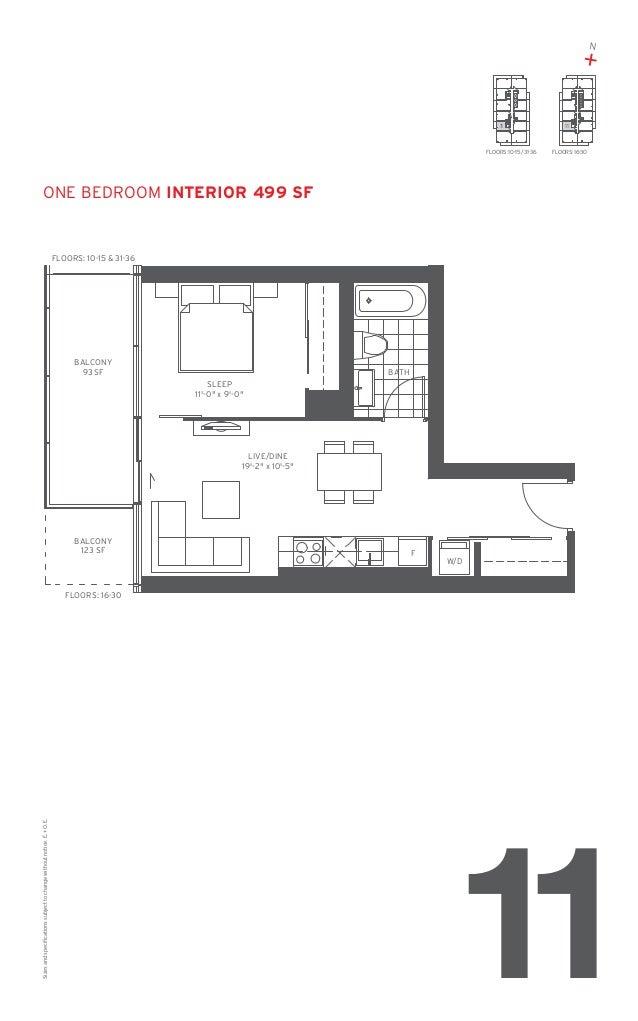 N  + 11  FLOORS: 10-15 / 31-36  11  FLOORS: 16-30  one Bedroom Interior 499 SF  FLOORS: 10-15 & 31-36  BALCONY 93 SF  BATH...