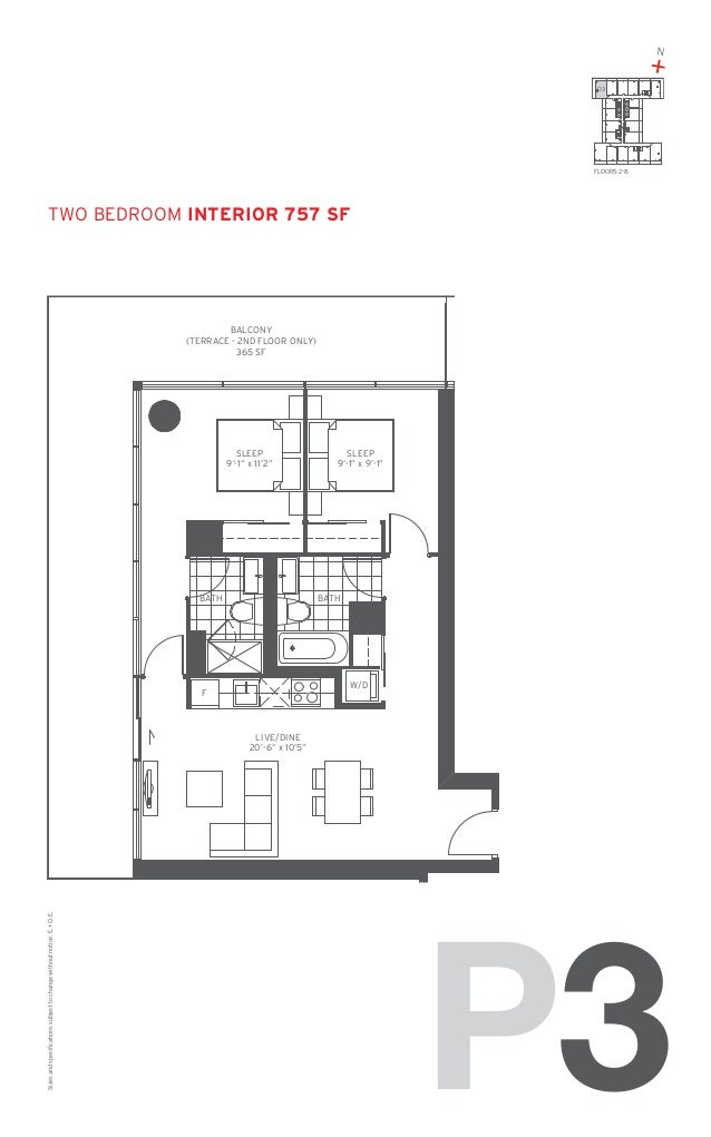 "N  + 03  FLOORS: 2-8  TWO Bedroom Interior 757 SF  BALCONY (TERRACE - 2ND FLOOR ONLY) 365 SF  SLEEP 9'-1"" x 11'2""  BATH  S..."