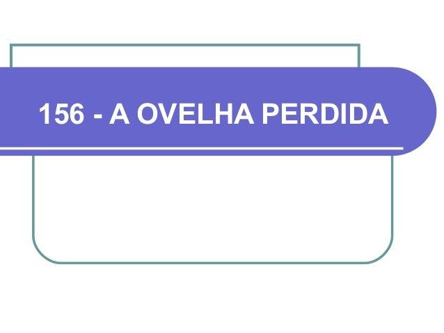 156 - A OVELHA PERDIDA