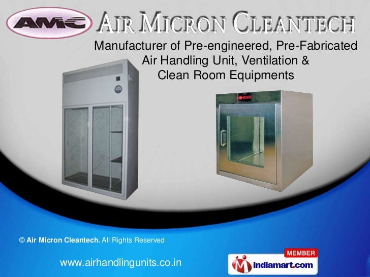 Manufacturer of Pre-engineered, Pre-Fabricated                             Air Handling Unit, Ventilation &               ...