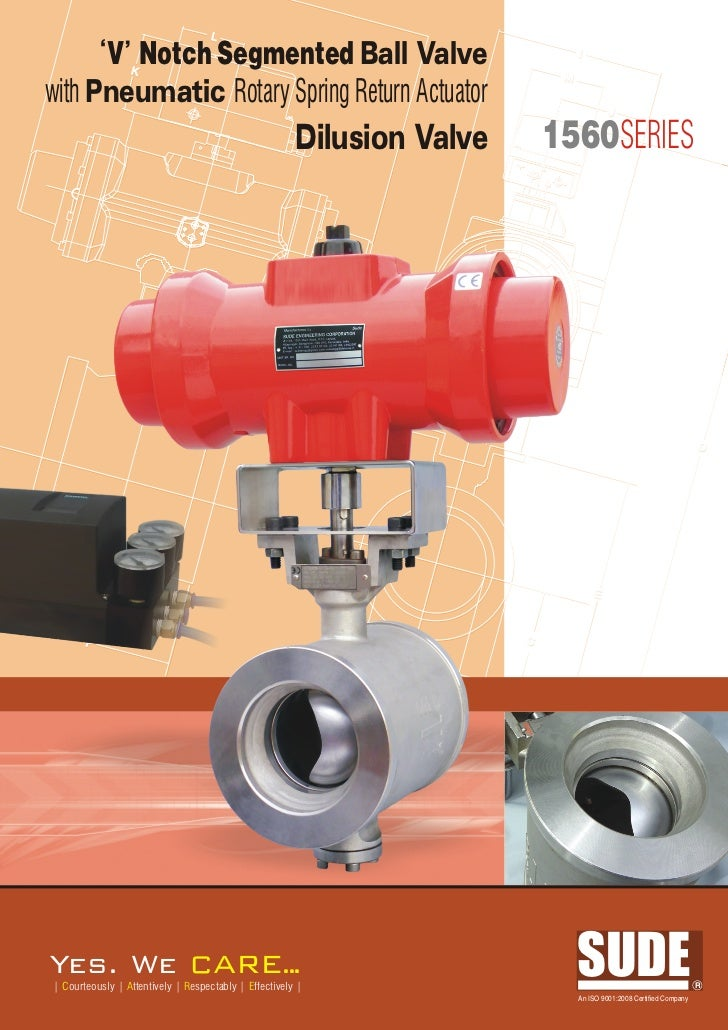 L      V Notch Segmented Ball Valve                 K                                                                     ...