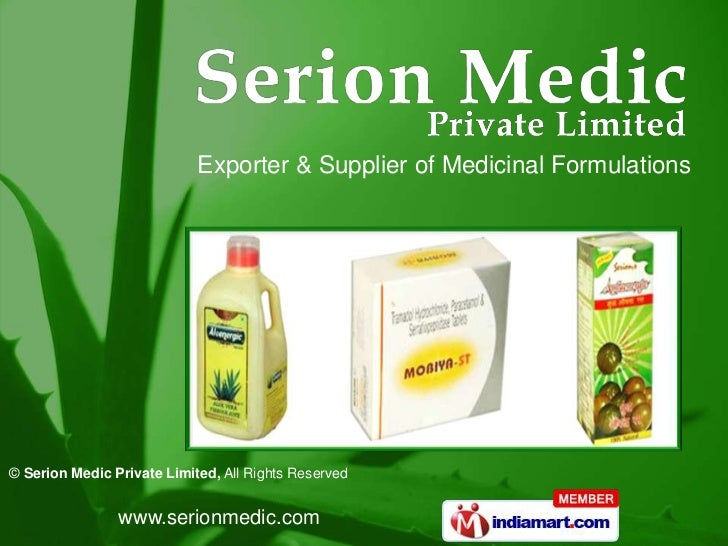 Exporter & Supplier of Medicinal Formulations© Serion Medic Private Limited, All Rights Reserved                www.serion...