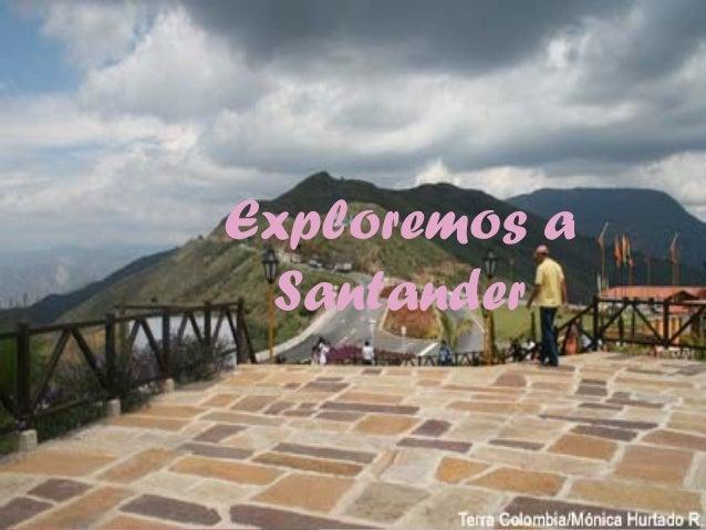 Exploremos a Santander