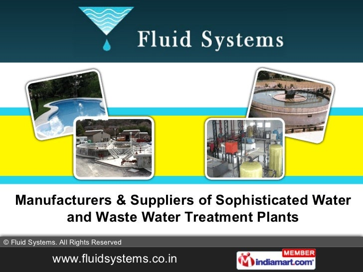 Manufacturers & Suppliers of Sophisticated Water and Waste Water Treatment Plants