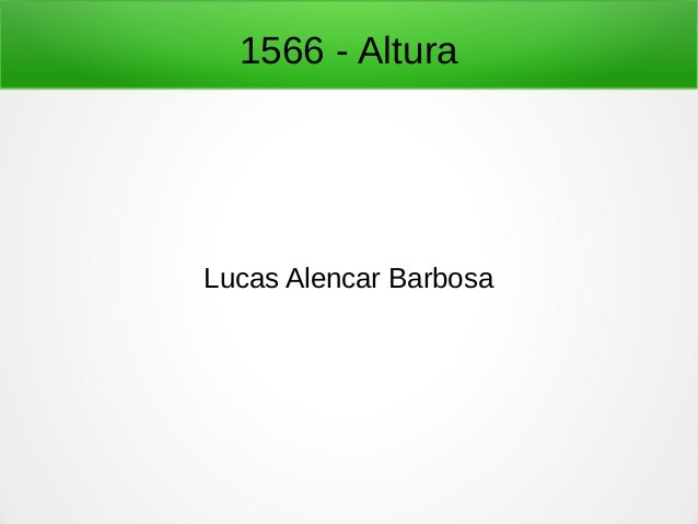 1566 - Altura Lucas Alencar Barbosa
