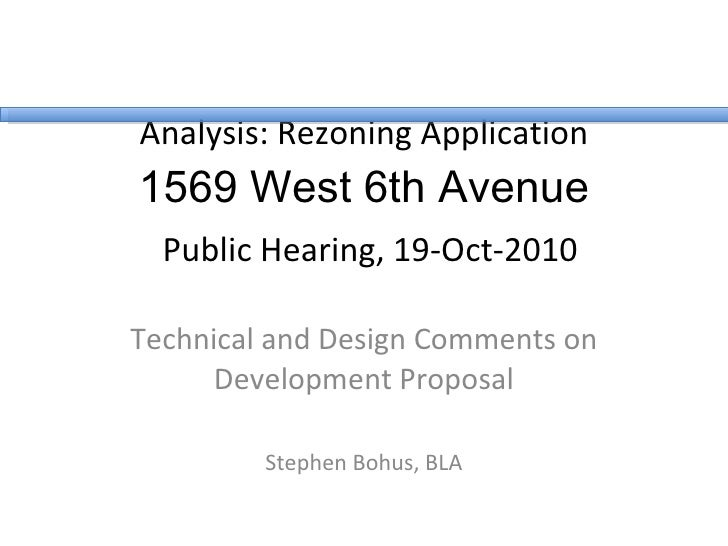 Analysis: Rezoning Application 1569 West 6th Avenue   Public Hearing, 19-Oct-2010 Technical and Design Comments on Develop...