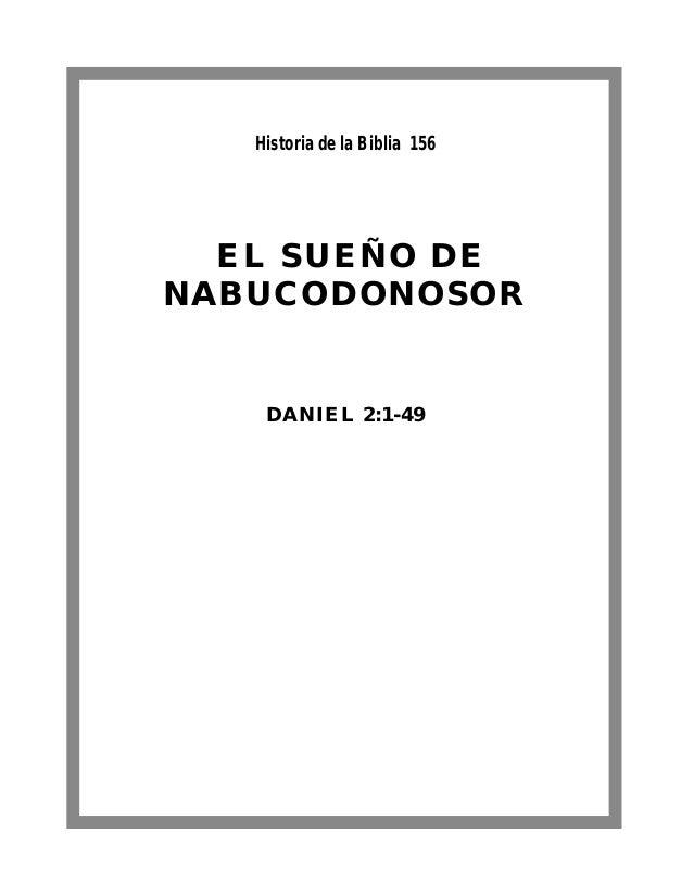 EL SUEÑO DE NABUCODONOSOR DANIEL 2:1-49 Historia de la Biblia 156