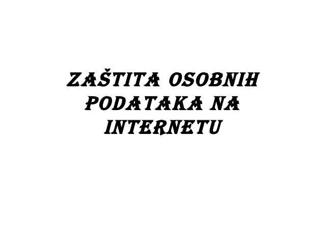 Zaštita OsObnih pOdataka na  internetu