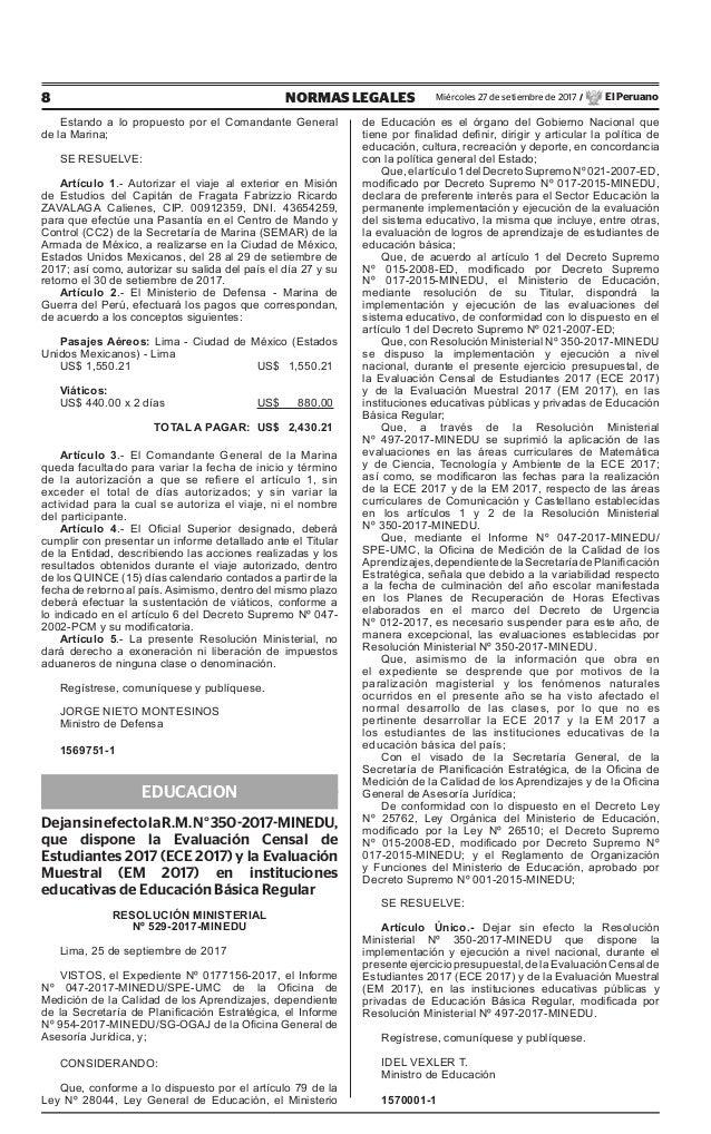 8 NORMAS LEGALES Miércoles 27 de setiembre de 2017 / El Peruano Estando a lo propuesto por el Comandante General de la Mar...