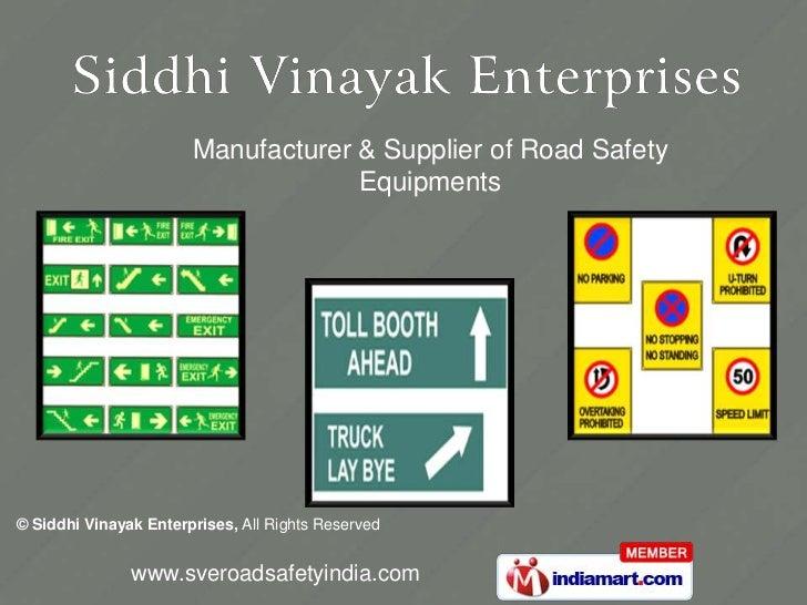 Manufacturer & Supplier of Road Safety <br />Equipments<br />