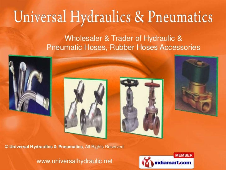 Wholesaler & Trader of Hydraulic &                   Pneumatic Hoses, Rubber Hoses Accessories© Universal Hydraulics & Pne...