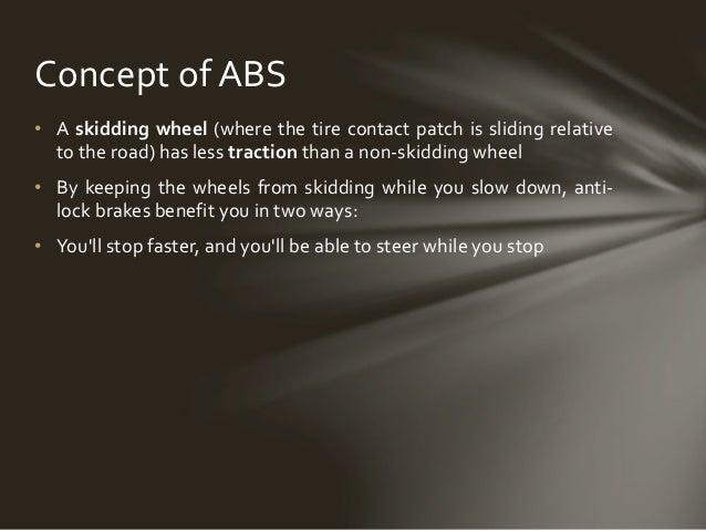 ANTI LOCK BRAKING SYSTEM Slide 3