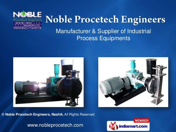 Manufacturer & Supplier of Industrial                                      Process Equipments© Noble Procetech Engineers, ...
