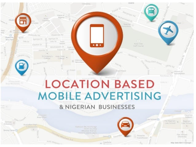 Location Based Mobile Advertising