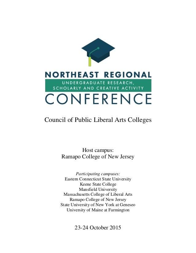 1 Council of Public Liberal Arts Colleges Host campus: Ramapo College of New Jersey Participating campuses: Eastern Connec...