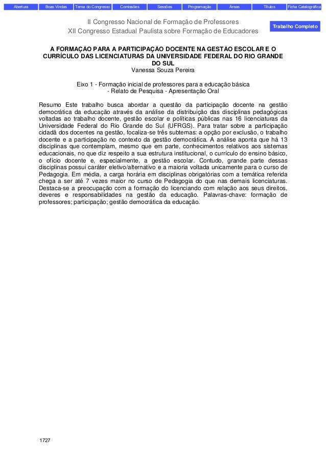 II Congresso Nacional de Formação de Professores XII Congresso Estadual Paulista sobre Formação de Educadores A FORMAÇÃO P...