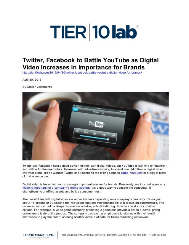 Twitter, Facebook to Battle YouTube as DigitalVideo Increases in Importance for Brandshttp://tier10lab.com/2013/04/30/twi...