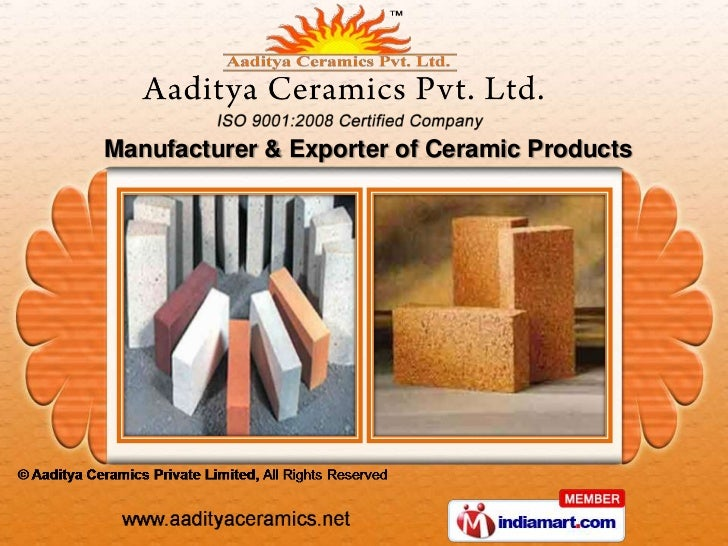 Manufacturer & Exporter of Ceramic Products