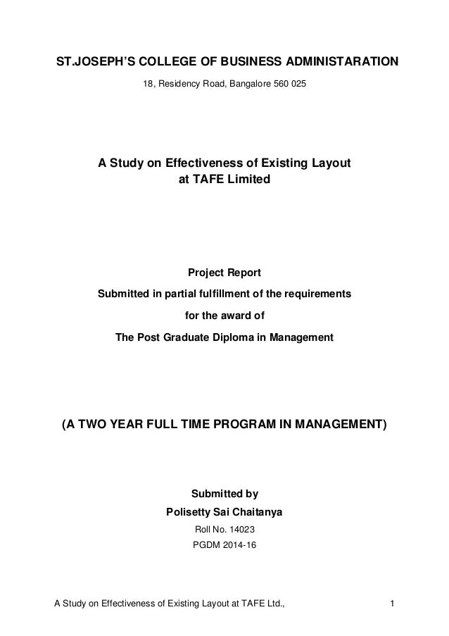 A Study on Effectiveness of Existing Layout at TAFE Ltd., 1 ST.JOSEPH'S COLLEGE OF BUSINESS ADMINISTARATION 18, Residency ...