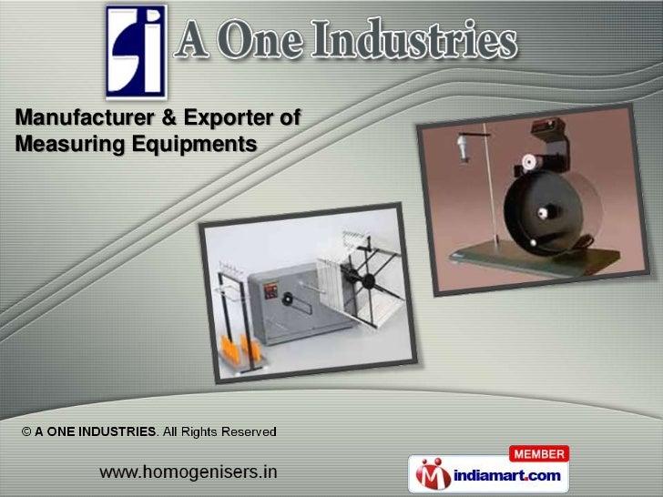 Manufacturer & Exporter ofMeasuring Equipments