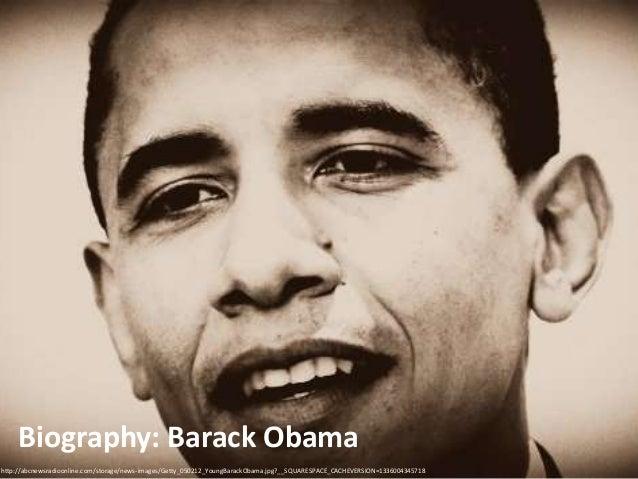 Biography: Barack Obama http://abcnewsradioonline.com/storage/news-images/Getty_050212_YoungBarackObama.jpg?__SQUARESPACE_...