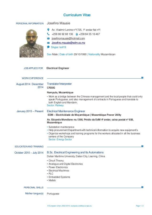 Curriculum Vitae © European Union, 2002-2015 | europass.cedefop.europa.eu Page 1 / 2 PERSONAL INFORMATION Josefino Mauaie ...