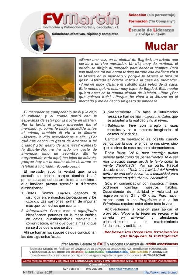 MMuuddaarr Efrén Martín, Gerente de y Associate Consultant de Reddin Assessments 677 868 211 - 946 765 995 - fvmartin@fvma...
