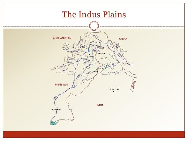 indus plains River indus is the largest river of our country - indus plains introduction this river after originating from northern slopes of kailash range in tibet (china) passing through the himalaya and enters in pakistan's territory near gilgit.