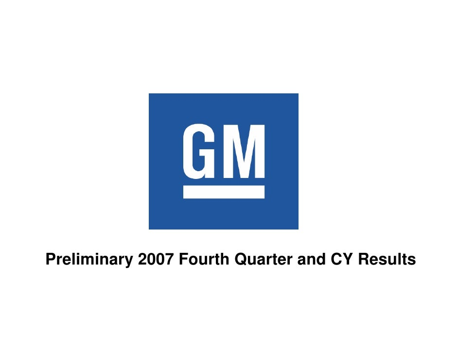 earning presentation of general motors q4 2007. Cars Review. Best American Auto & Cars Review