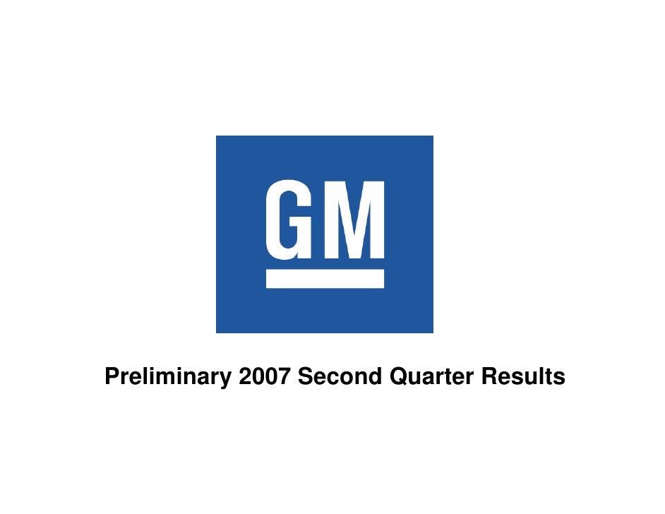 Preliminary 2007 Second Quarter Results