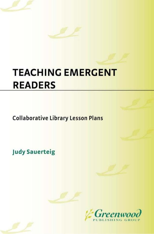 TeachingEmergentReaders m Collaborative Library Lesson Plans             Judy Sauerteig               L          U N L I M...