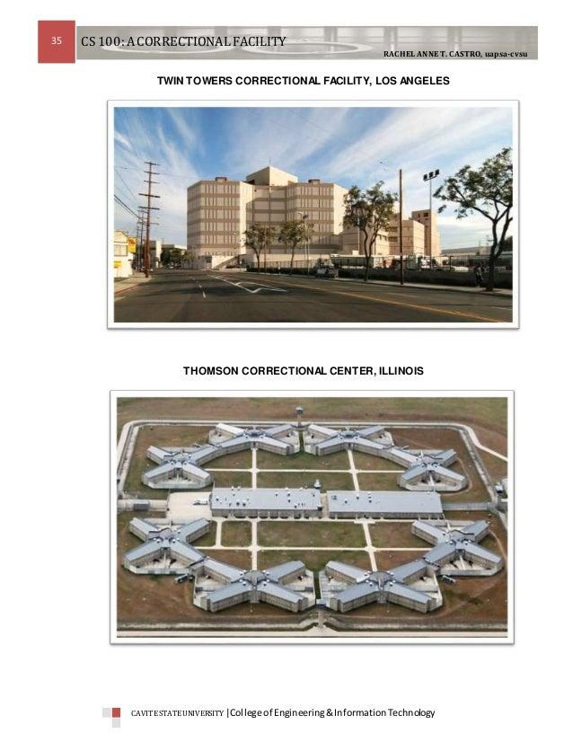 Design of Correctional Facilities - a Case Study