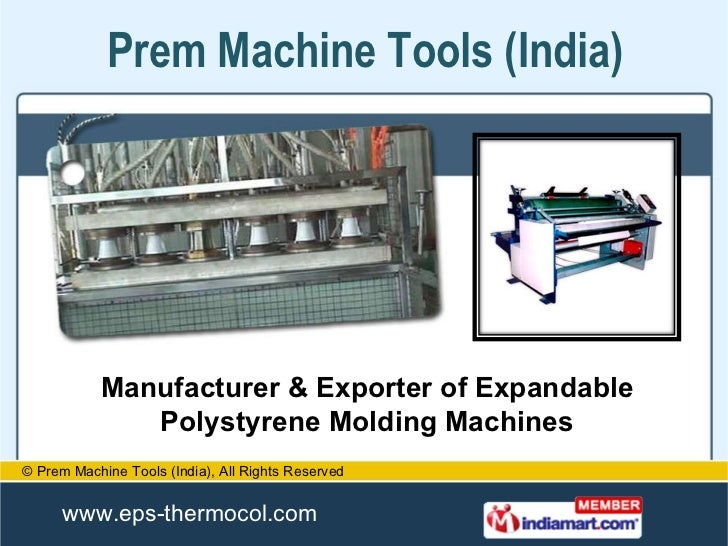 Manufacturer & Exporter of Expandable Polystyrene Molding Machines