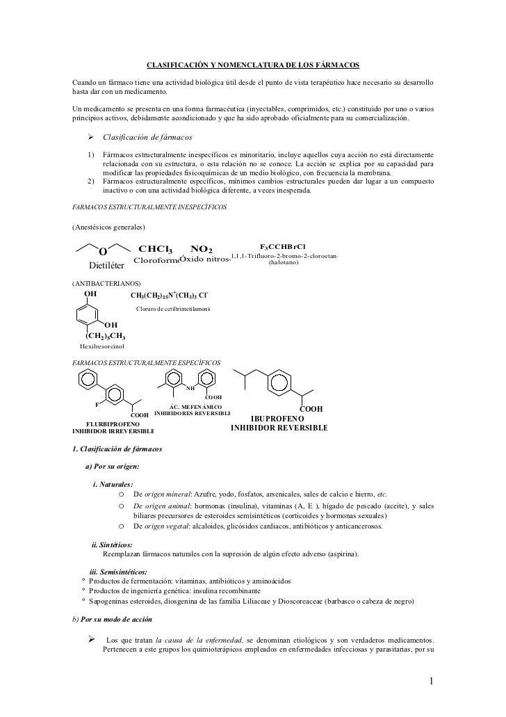CLASIFICACIÓN Y NOMENCLATURA DE LOS FÁRMACOSCuando un fármaco tiene una actividad biológica útil desde el punto de vista t...