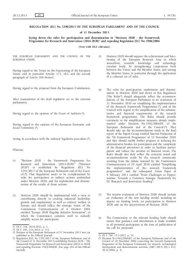 20.12.2013  EN  Official Journal of the European Union  L 347/81  REGULATION (EU) No 1290/2013 OF THE EUROPEAN PARLIAMENT ...