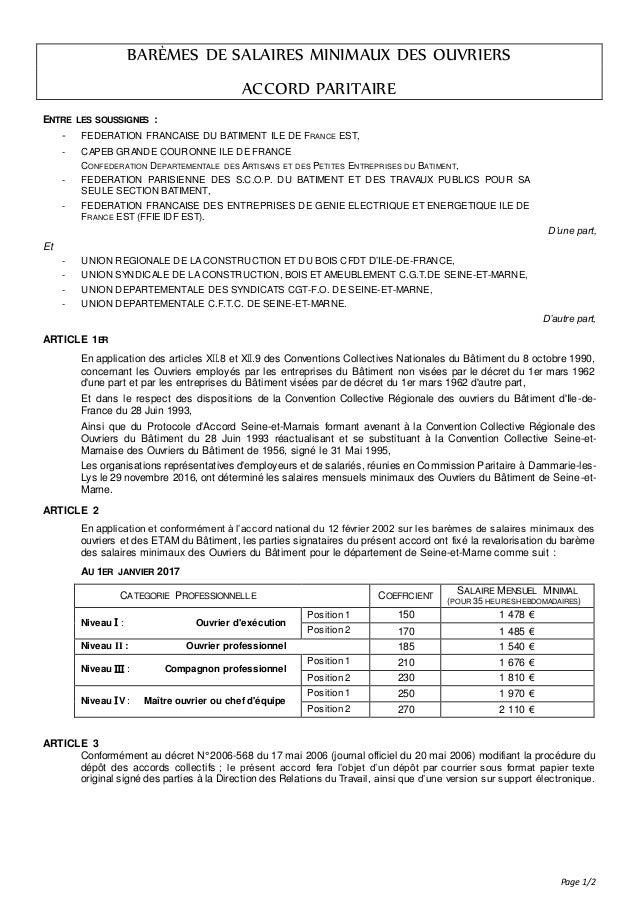 Page 1/2 BARÈMES DE SALAIRES MINIMAUX DES OUVRIERS ACCORD PARITAIRE ENTRE LES SOUSSIGNES : - FEDERATION FRANCAISE DU BATIM...