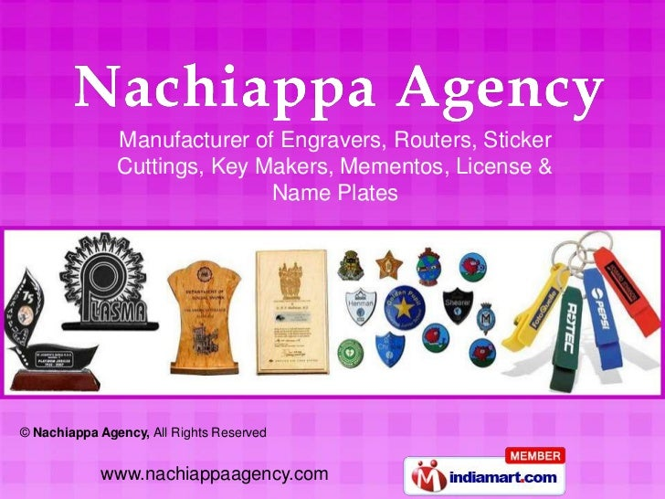 Manufacturer of Engravers, Routers, Sticker               Cuttings, Key Makers, Mementos, License &                       ...