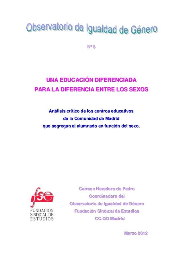 Nº 8                            Nº 8   UNA EDUCACIIÓN DIIFERENCIIADA   UNA EDUCAC ÓN D FERENC ADAPARA LA DIIFERENCIIA ENTR...
