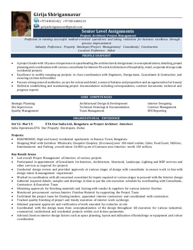 Resume For Design Manager/Sr Architect Interiors. Girija Shirigannavar :  +97144565142/ +97150 6686124 : Girijashirigannavar@gmail.com ...