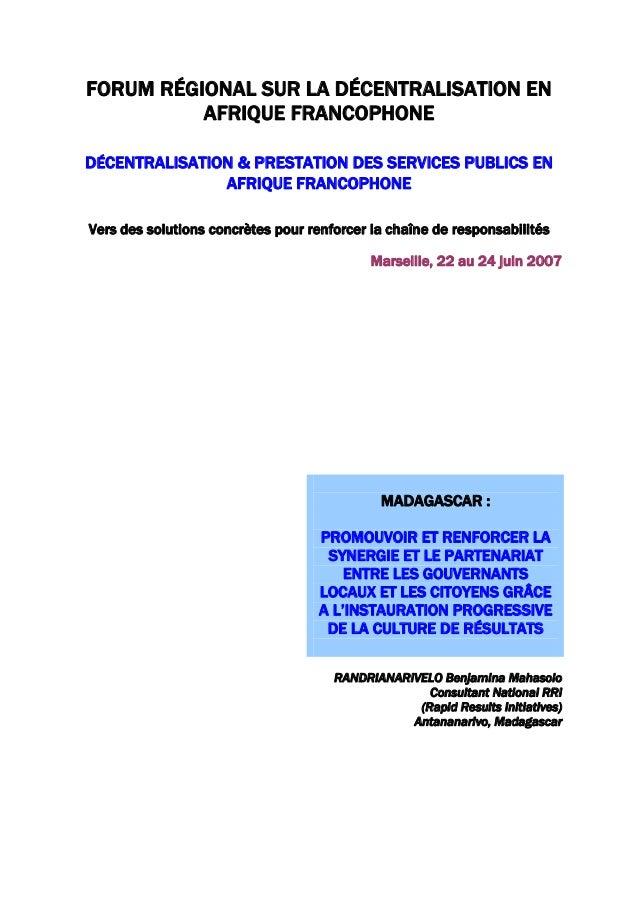 FORUM RÉGIONAL SUR LA DÉCENTRALISATION EN AFRIQUE FRANCOPHONE DÉCENTRALISATION & PRESTATION DES SERVICES PUBLICS EN AFRIQU...