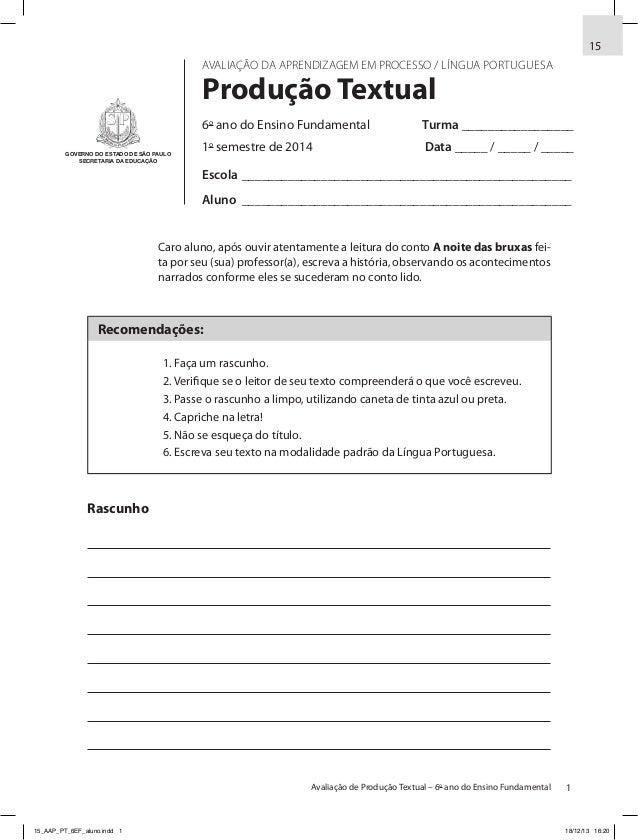 1Avaliação de Produção Textual – 6o ano do Ensino Fundamental Caro aluno, após ouvir atentamente a leitura do conto A noit...