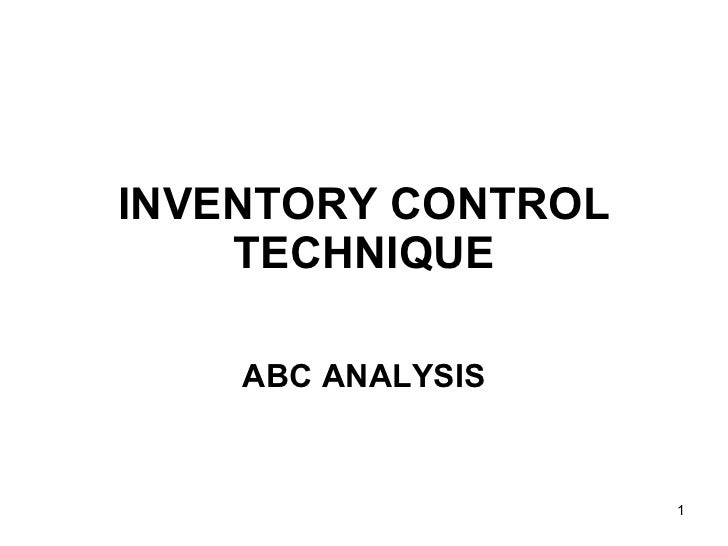 INVENTORY CONTROL TECHNIQUE ABC ANALYSIS